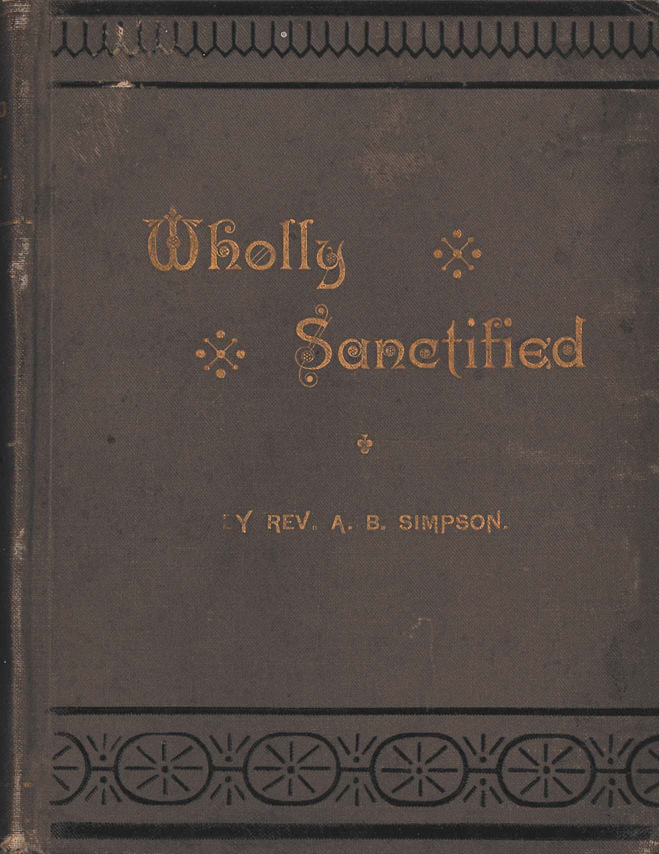 Original Wholly Sanctified Cover