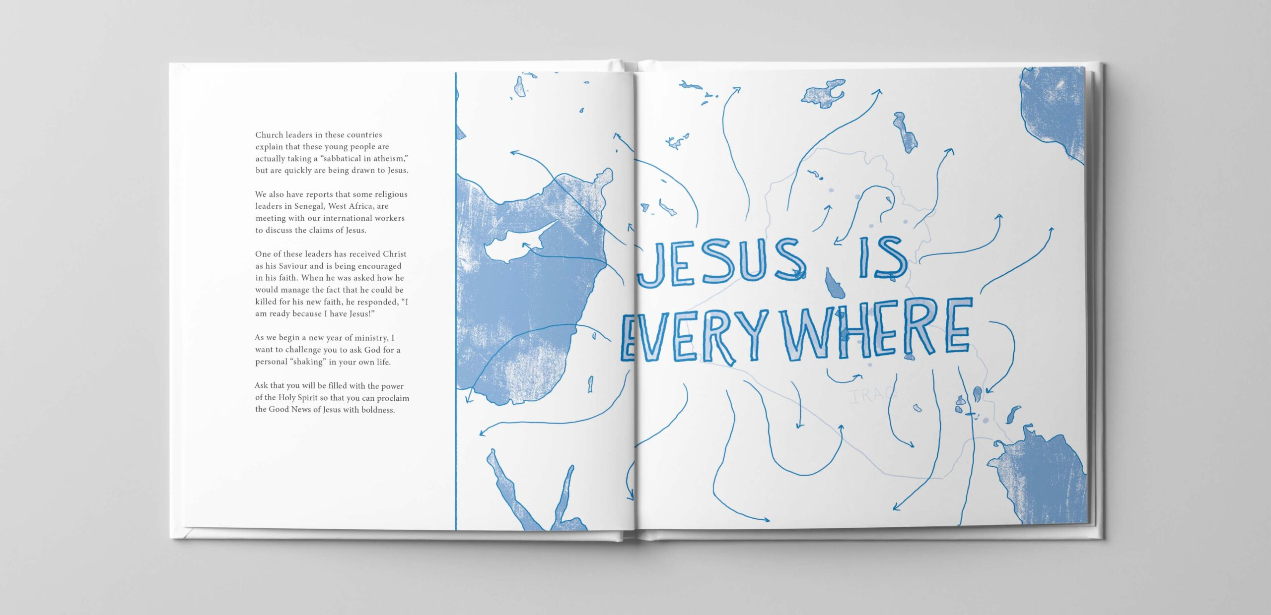 Lettering on a map of the middle east that reads: Jesus is Everywhere